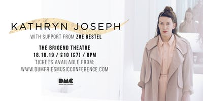 DMC Presents: Kathryn Joseph