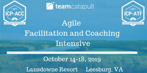Agile Facilitation and Coaching Intensive October 2019