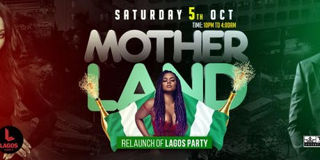 RELAUNCH LAGOS PARTY - MOTHERLAND tickets