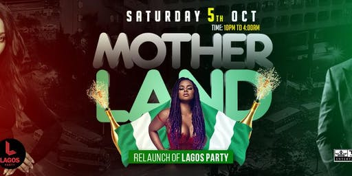RELAUNCH LAGOS PARTY - MOTHERLAND