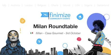 #FinimizeCommunity Presents: Milan Roundtable biglietti