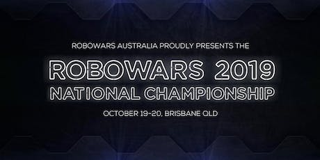 Australian Robowars Nationals 2019: Session 3 - Saturday 1:30pm tickets