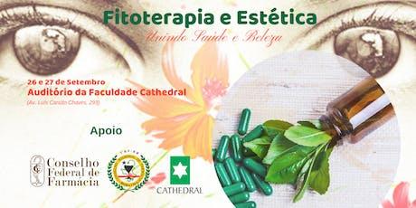 Fitoterapia & Estética - Unindo Saúde e Beleza ingressos