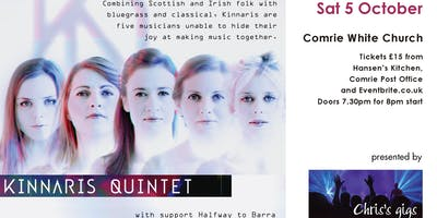 Kinnaris Quintet in Comrie, with Halfway to Barra