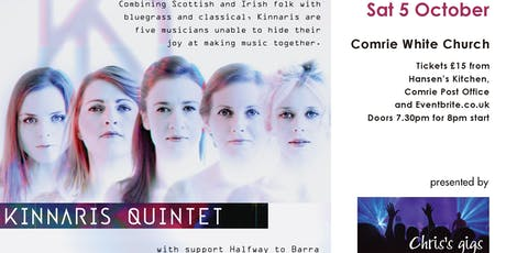 Kinnaris Quintet in Comrie, with Halfway to Barra tickets