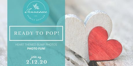 READY to POP!- Heart Themed Bump Photos! tickets