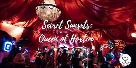 Secret Sunsets: Queen of Hoxton tickets