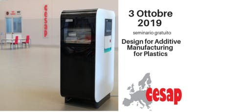La Metodologia del  Design for Additive Manufacturing for Plastics. biglietti