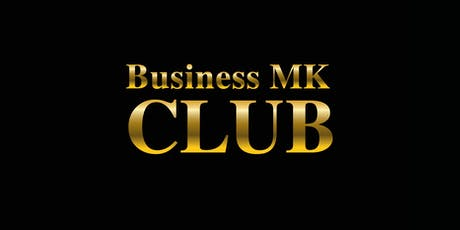 Business MK Club Launch Event tickets