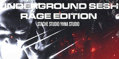 UNDERGROUND SESH (RAGE EDITION) ft Visual 9 & Freshie tickets