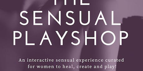 The Sensual Playshop tickets