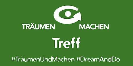 TRÄUMEN & MACHEN Treff (Rothenburg odT) Tickets