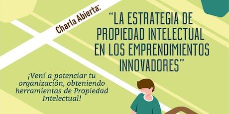 La estrategia de Propiedad Intelectual en los emprendimientos innovadores entradas