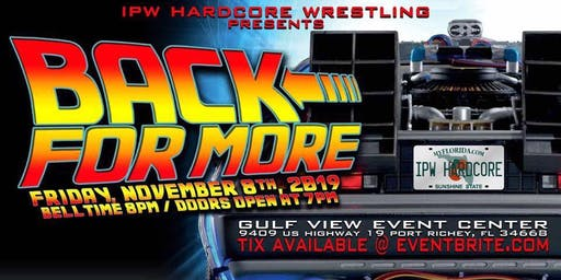 IPW Hardcore Wrestling:  Back For More