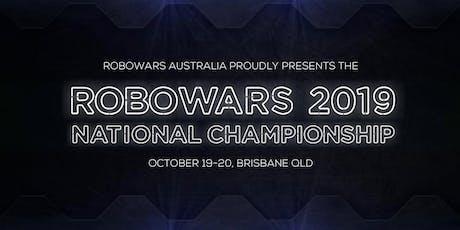 Australian Robowars Nationals 2019: Session 6 - Sunday 11:30am tickets