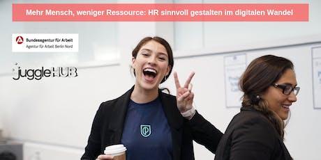 Mehr Mensch, weniger Ressource: HR sinnvoll gestalten im digitalen Wandel Tickets