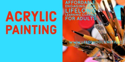 Acrylic Painting @Lee County Public Ed. Building--EAST Entrance 10/3-11/14
