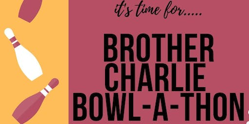 Annual Brother Charlie Bowl-a-thon!