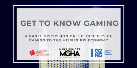 Get To Know Gaming Mississippi tickets