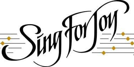 Sing for Joy 3 tickets