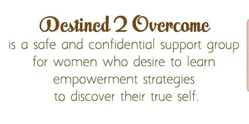 "DESTINED 2 OVERCOME PRESENTS: "" GIRL, HOW ARE YOU REALLY DOING?"" """