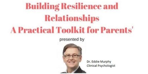 Teenagers Building Resilience and Relationships - A toolkit for parents
