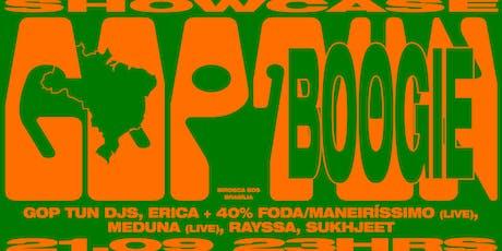 Gop Tun e Boogie ★ 21.09  ingressos