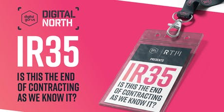 IR35 - Is this the end of contracting as we know it? tickets