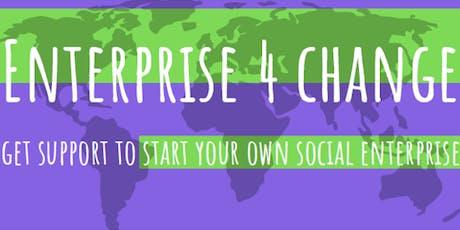 Enterprise 4 Change - How to start a social enterprise tickets