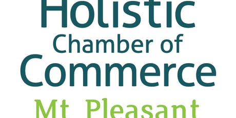 Holistic Chamber of Commerce - Mt. Pleasant - October 8 tickets