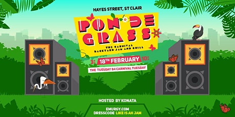 Pon De Grass 2020 - The Carnival Backyard Jam and Grill tickets