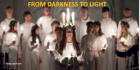 "Sankta Lucia 2019 "" Darkness to Light"" tickets"
