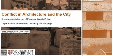 Conflict in Architecture and the City: Symposium in honour of Wendy Pullan tickets