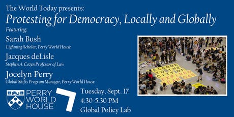 The World Today presents: Protesting for Democracy, Locally and Globally tickets