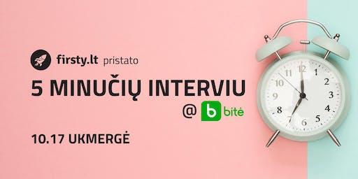 5 MINUČIŲ INTERVIU @ BITĖ | Ukmergė