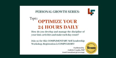 "Self Leadership: ""Optimize your 24 Hours Daily"""