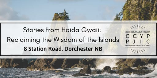 Stories from Haida Gwaii: Experiencing & Learning from the Island