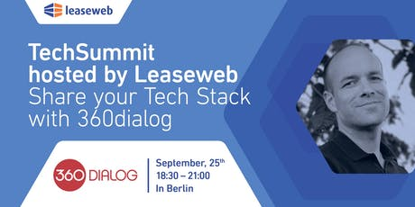 TechSummit - Share your Tech Stack - with 360dialog Tickets