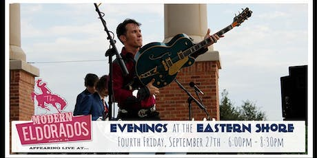 Modern Eldorados at Evenings at the Eastern Shore tickets