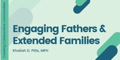 Engaging Fathers & Extended Families tickets