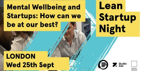 Mental Wellbeing and Startups: How can we be at our best? tickets