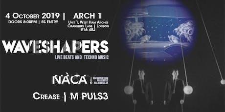 Waveshapers: Naca/Crease/M PULS3 tickets