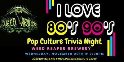 80's & 90's Pop Culture Trivia at The Weed Reaper Experiment Brewery & Taproom