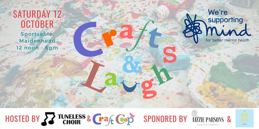 Crafts & Laughs - in support of Mind