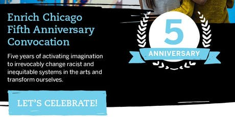 Enrich Chicago 5th Anniversary Convocation tickets
