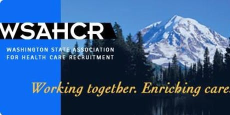 Washington State Assoc for Health Care Recruitment (WSAHCR) - Annual Retreat, November 1st, 2019 tickets