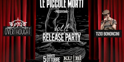 """Le Piccole Morti - """"Vol. 1"""" Release Party!"""