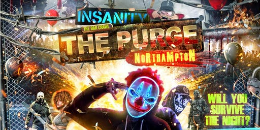 INSANITY19 BAR|CRAWL - THE PURGE - PHASE 5