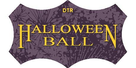 DTR Halloween Ball tickets