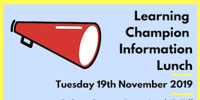 Learning Champions' Information Lunch